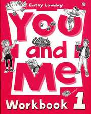 You and Me: 1: Workbook