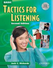 Tactics for Listening: Basic Tactics for Listening, Second Edition: Student Book with Audio CD