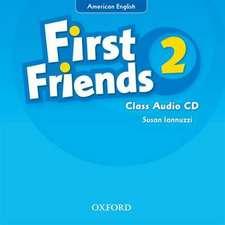 First Friends (American English): 2: Class Audio CD: First for American English, first for fun!