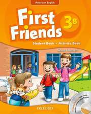 First Friends (American English): 3: Student Book/Workbook B and Audio CD Pack: First for American English, first for fun!