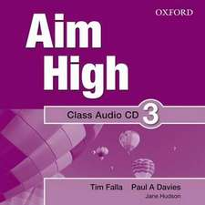 Aim High Level 3 Class Audio CD: A new secondary course which helps students become successful, independent language learners.