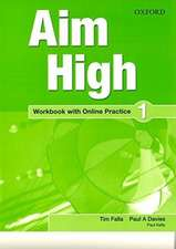 Aim High: Level 1: Workbook with Online Practice
