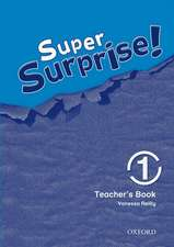 Super Surprise!: 1: Teacher's Book