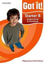 Got it! Starter Level Student Book B and Workbook with CD-ROM: A four-level American English course for teenage learners