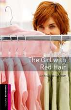 Oxford Bookworms Library: Starter: The Girl with Red Hair Audio Pack