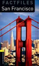 Oxford Bookworms Library Factfiles: Level 1:: San Francisco Audio Pack