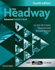 New Headway: Advanced (C1): Teacher's Book + Teacher's Resource Disc: The world's most trusted English course