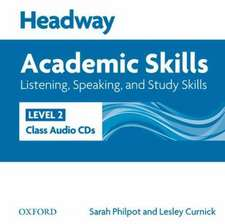 Headway Academic Skills: 2: Listening, Speaking, and Study Skills Class Audio CDs (2)