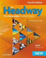 New Headway: Pre-Intermediate A2-B1: Student's Book A: The world's most trusted English course