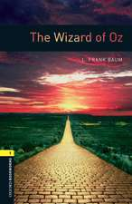 Oxford Bookworms Library: Level 1:: The Wizard of Oz