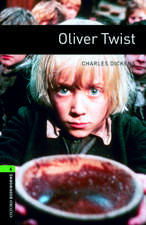 Oxford Bookworms Library: Level 6:: Oliver Twist