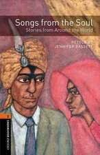 Oxford Bookworms Library: Level 2:: Songs from the Soul: Stories from Around the World