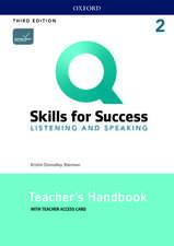Q: Skills for Success: Level 2: Listening and Speaking Teacher's Handbook with Teacher's Access Card