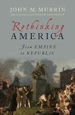 Rethinking America: From Empire to Republic