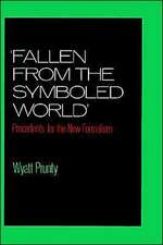 'Fallen from the Symboled World': Precedents for the New Formalism