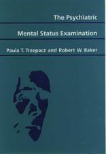 The Psychiatric Mental Status Examination