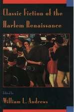 Classic Fiction of the Harlem Renaissance