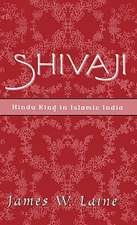 Shivaji: Hindu King in Islamic India