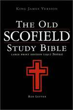 The Scofield Study Bible Giant Print Edition