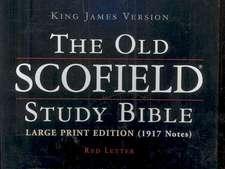 The Old Scofield® Study Bible, KJV, Large Print Edition