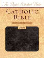 Catholic Bible-RSV-Compact:  And Administration of Sacraments and Other Rites and Ceremonies of the Church