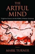 The Artful Mind: Cognitive Science and the Riddle of Human Creativity