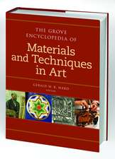 The Grove Dictionary of Materials and Techniques in Art