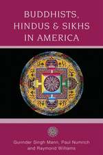 Buddhists, Hindus, and Sikhs in America: A Short History
