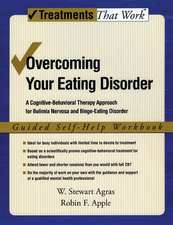 Overcoming Your Eating Disorder: Guided Self-Help Workbook: A cognitive-behavioral therapy approach for bulimia nervosa and binge-eating disorder