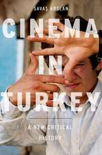 Cinema in Turkey: A New Critical History