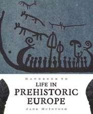 Handbook of Life in Prehistoric Europe