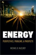 Energy: Perspectives, Problems, and Prospects