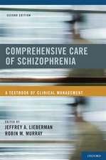 Comprehensive Care of Schizophrenia: A Textbook of Clinical Management