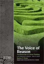 The Voice of Reason: Fundamentals of Critical Thinking, International Edition