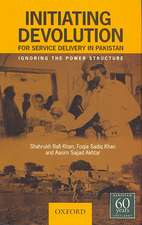Initiating Devolution for Service Delivery in Pakistan: Ignoring the Power Structure