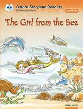 Oxford Storyland Readers Level 10: The Girl from the Sea
