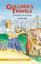 Oxford Progressive English Readers: Grade 2: Gulliver's Travels — A Voyage to Lilliput