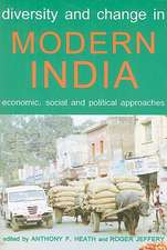 Diversity and Change in Modern India: Economic, Social and Political Approaches
