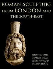 Roman Sculpture from London and the South-East