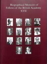 Biographical Memoirs of Fellows of the British Academy, XVII