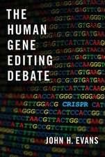 The Human Gene Editing Debate