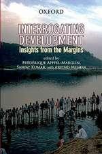 Interrogating Development: Insights from the Margins