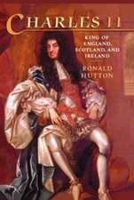 Charles the Second: King of England, Scotland, and Ireland
