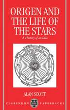 Origen and the Life of the Stars: A History of an Idea