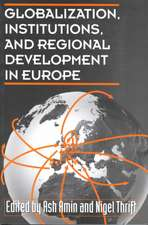 Globalization, Institutions, and Regional Development in Europe