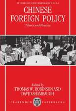 Chinese Foreign Policy: Theory and Practice