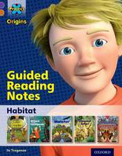 Project X Origins: Purple Book Band, Oxford Level 8: Habitat: Guided reading notes