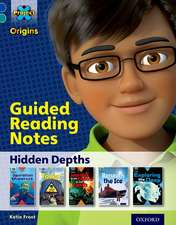 Project X Origins: Dark Blue Book Band, Oxford Level 16: Hidden Depths: Guided reading notes