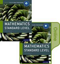Ib Mathematics Standard Level Print and Online Course Book Pack