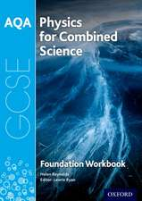 AQA GCSE Physics for Combined Science (Trilogy) Workbook: Foundation